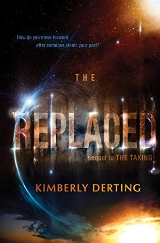 9780062293633: The Replaced (The Taking)