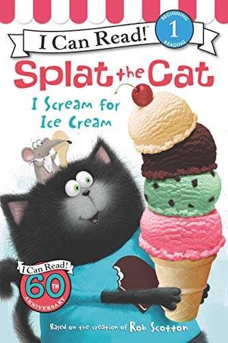 9780062294180: Splat the Cat: I Scream for Ice Cream (I Can Read Books: Level 1)