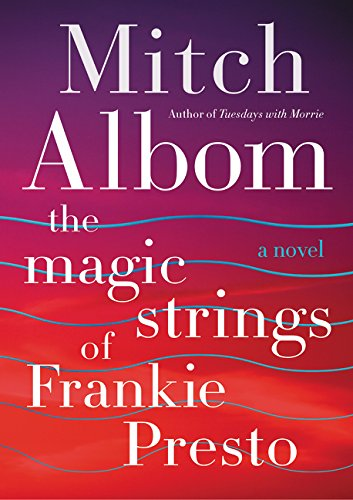 [signed] The Magic Strings of Frankie Presto: A Novel