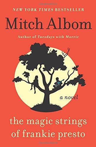 9780062294432: The Magic Strings of Frankie Presto: A Novel