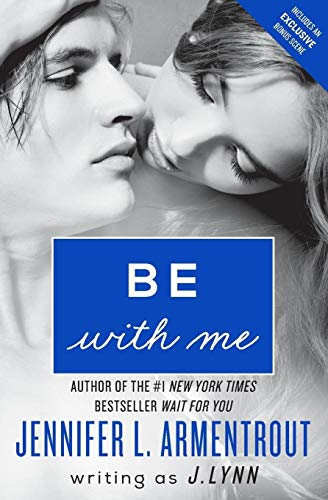 9780062294784: Be with Me: A Novel (Wait for You Saga)