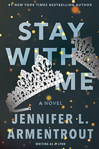 9780062294807: Stay with Me: A Novel (Wait for You Saga)