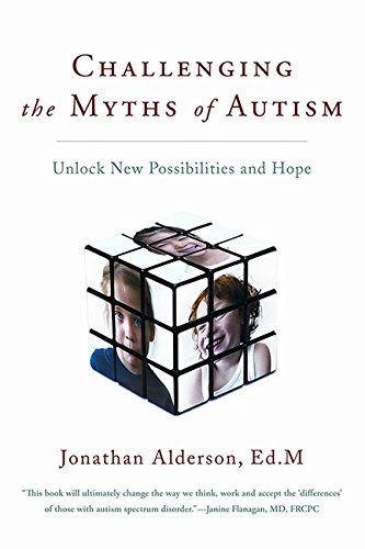 9780062294876: Challenging the Myths of Autism: New Perspectives, New Strategies, New Hope