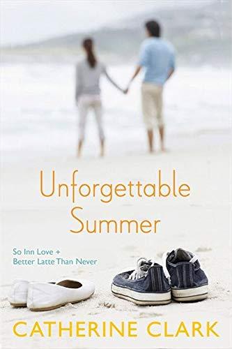 9780062295255: Unforgettable Summer: So Inn Love and Better Latte Than Never