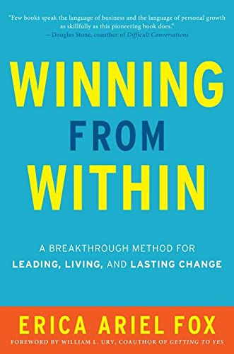 9780062295309: Winning from within: A Breakthrough Method for Leading, Living, and Lasting Change