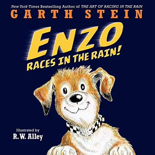 Enzo Races in the Rain! 9780062295330 A heartwarming tale of coming home, this is Garth Stein's picture book about the lovable dog Enzo from The Art of Racing in the Rain. Yo