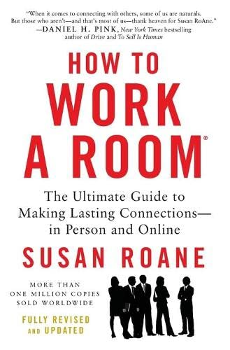 9780062295347: How to Work a Room: The Ultimate Guide to Making Lasting Connections--In Person and Online