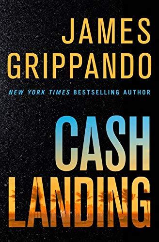 Cash Landing: James Grippando