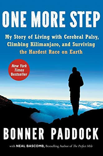 9780062295583: One More Step: My Story of Living with Cerebral Palsy, Climbing Kilimanjaro, and Surviving the Hardest Race on Earth