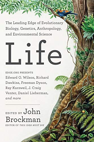 9780062296054: Life: The Leading-edge of Biology, Genetics, Evolution, and Enviromental Science