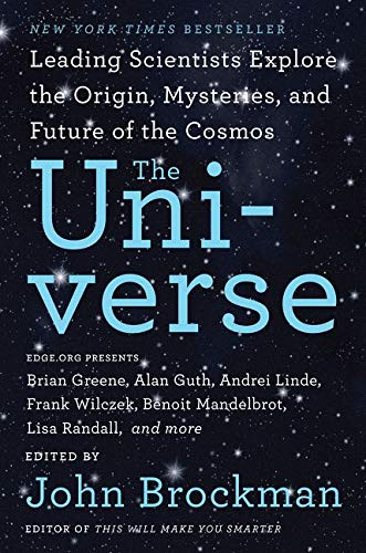 9780062296085: The Universe: Leading Scientists Explore the Origin, Mysteries, and Future of the Cosmos (Best of Edge Series)