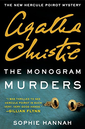9780062297211: The Monogram Murders: The New Hercule Poirot Mystery