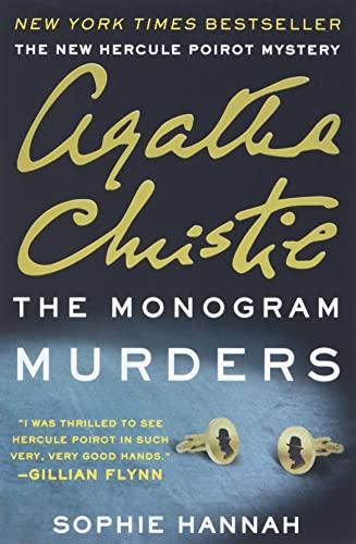 9780062297228: The Monogram Murders: The New Hercule Poirot Mystery (Hercule Poirot Mysteries)