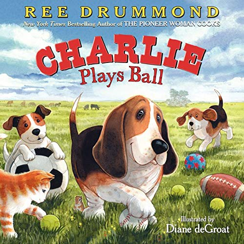 9780062297525: Charlie Plays Ball (Charlie the Ranch Dog)