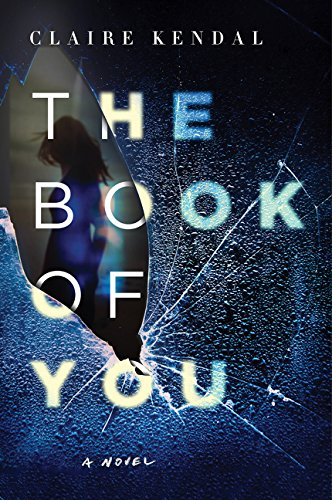 9780062297617: The Book of You: A Novel
