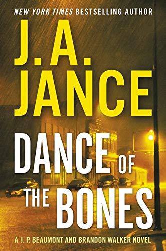 9780062297662: Dance of the Bones: A J. P. Beaumont and Brandon Walker Novel