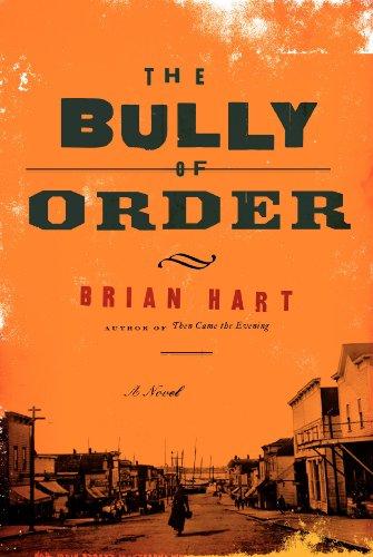9780062297747: The Bully of Order: A Novel