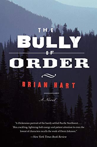 9780062297754: The Bully of Order: A Novel