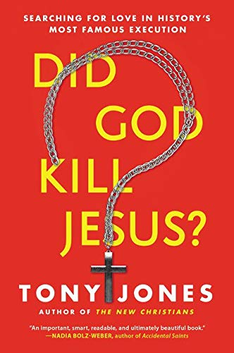 9780062297976: Did God Kill Jesus?: Searching for Love in History's Most Famous Execution