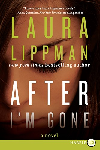 9780062298492: After I'm Gone: A Novel