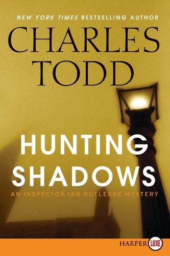 9780062298546: Hunting Shadows LP: An Inspector Ian Rutledge Mystery (Inspector Ian Rutledge Mysteries)
