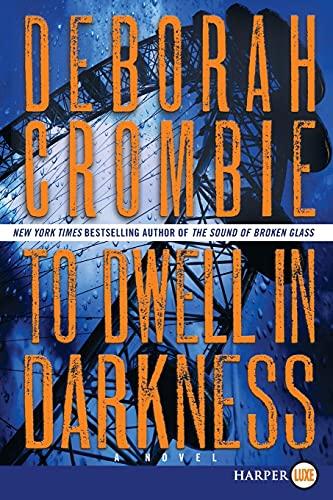 9780062298577: To Dwell in Darkness: A Novel (Duncan Kincaid/Gemma James Novels)