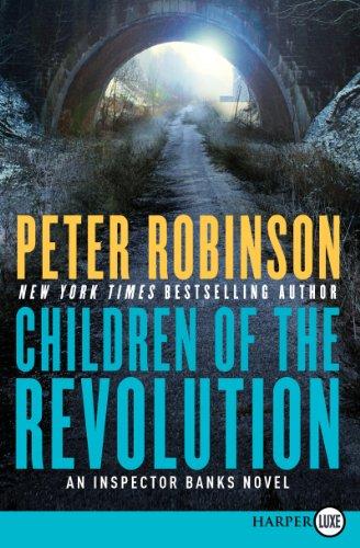 9780062298591: Children of the Revolution LP: An Inspector Banks Novel (Inspector Banks Novels)