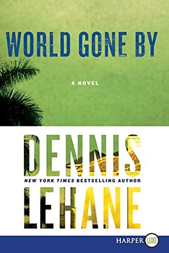 9780062298607: World Gone By: A Novel (Joe Coughlin Series)