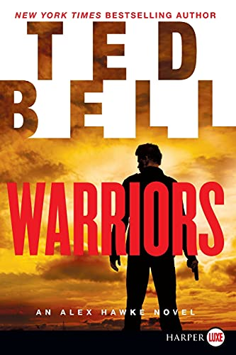 9780062298638: Warriors LP: An Alex Hawke Novel (Alex Hawke Novels)