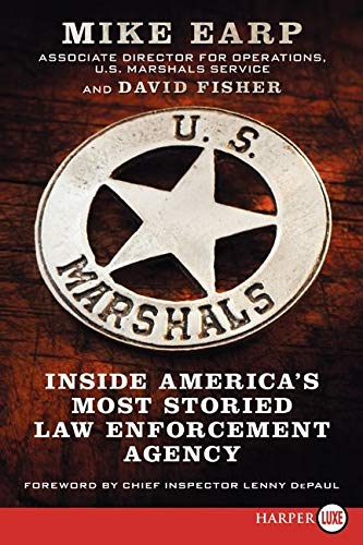 9780062298645: U.S. Marshals LP: Inside America's Most Storied Law Enforcement Agency