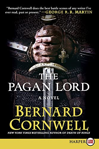 9780062298669: The Pagan Lord: A Novel (Saxon Tales)