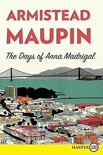 9780062298720: The Days of Anna Madrigal