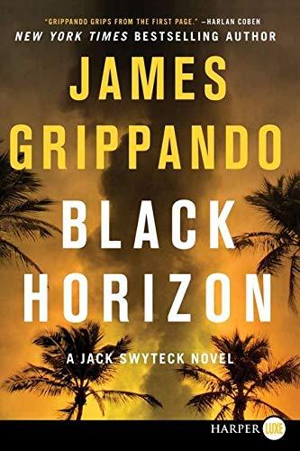 9780062298751: Black Horizon (Jack Swyteck)