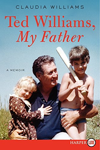 9780062298836: Ted Williams, My Father: A Memoir