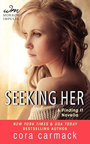 9780062299307: Seeking Her: A FINDING IT Novella (A Losing It Novella)