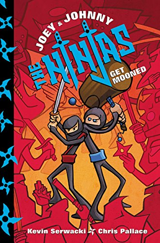9780062299338: Joey and Johnny, the Ninjas: Get Mooned
