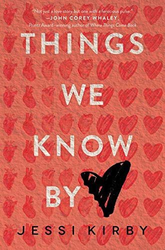 Things We Know by Heart: Kirby, Jessi