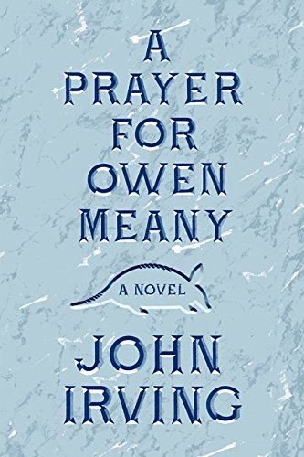 9780062299567: A Prayer for Owen Meany