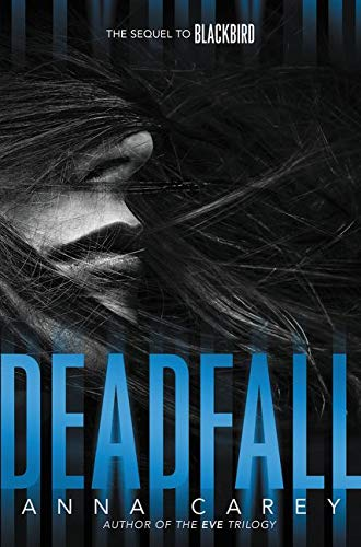 9780062299765: Deadfall (Blackbird)