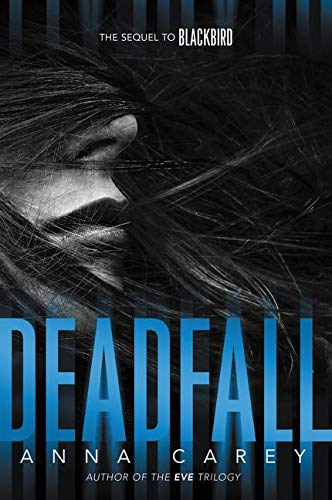 9780062299772: Deadfall (Blackbird)