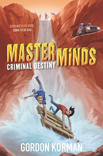 9780062300027: Masterminds: Criminal Destiny