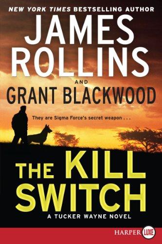 9780062300225: The Kill Switch LP: A Tucker Wayne Novel