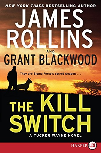 9780062300225: The Kill Switch LP: A Tucker Wayne Novel