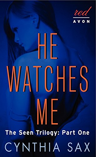 9780062300317: He Watches Me: The Seen Trilogy: Part One
