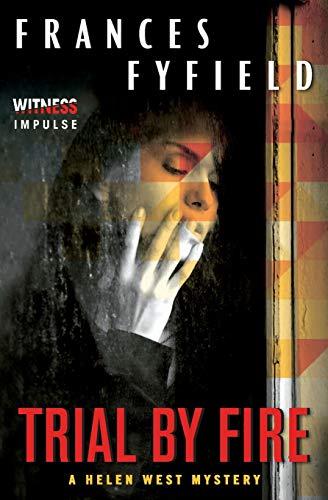 9780062301178: Trial by Fire (Helen West Mystery)