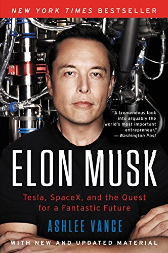 9780062301253: Elon Musk: Tesla, SpaceX, and the Quest for a Fantastic Future