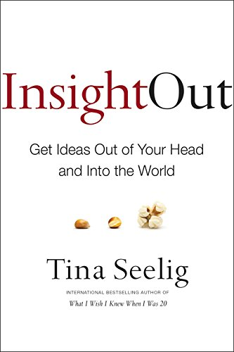 9780062301277: Insight Out: Get Ideas Out of Your Head and Into the World