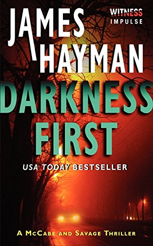 9780062301703: Darkness First (McCabe and Savage Thrillers)