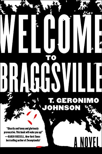 Welcome to Braggsville: Johnson, T. Geronimo