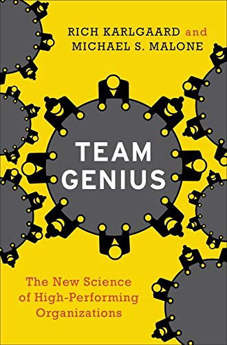 9780062302540: Team Genius: The New Science of High-Performing Organizations